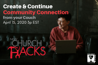 Create and Continue Community Connections from your Couch: Webinar