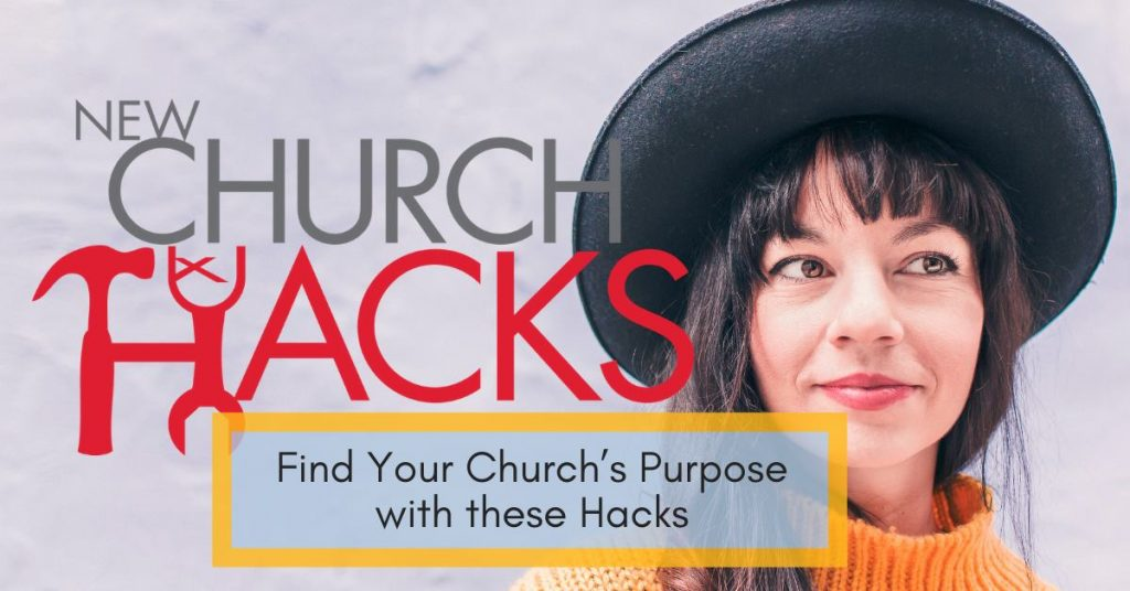 Find Your Church's Purpose with These Hacks